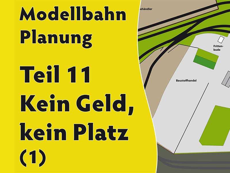 11-modellbahn-video-teil-Kein-geld-kein-Platz- 3